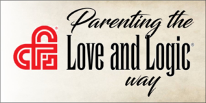 Parenting the Love and Logic Way™ - Early Childhood Intensive @ The Parent's Place at Wichita Family Counseling